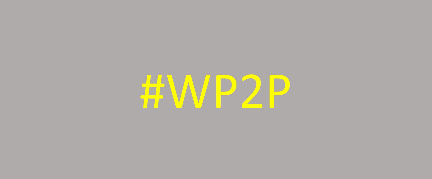 #wp2p welding purpose to priorities